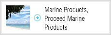 Marine Products,Proceed Marine Products